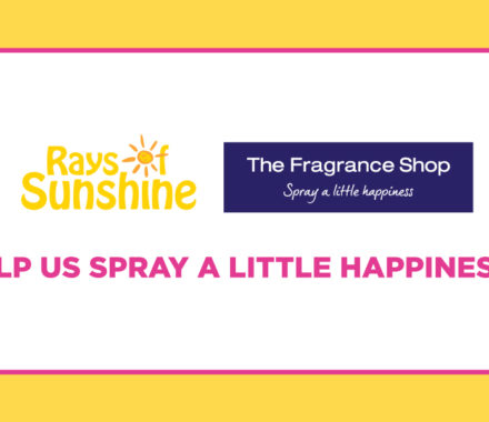 The Fragrance Shop is supporting Rays of Sunshine's What I Would Give fundraiser