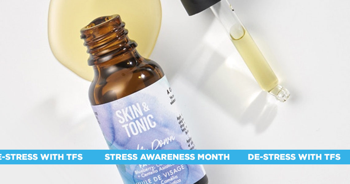Skin & Tonic Stress Awareness Month Spotlight blog by Beauty at The Fragrance Shop